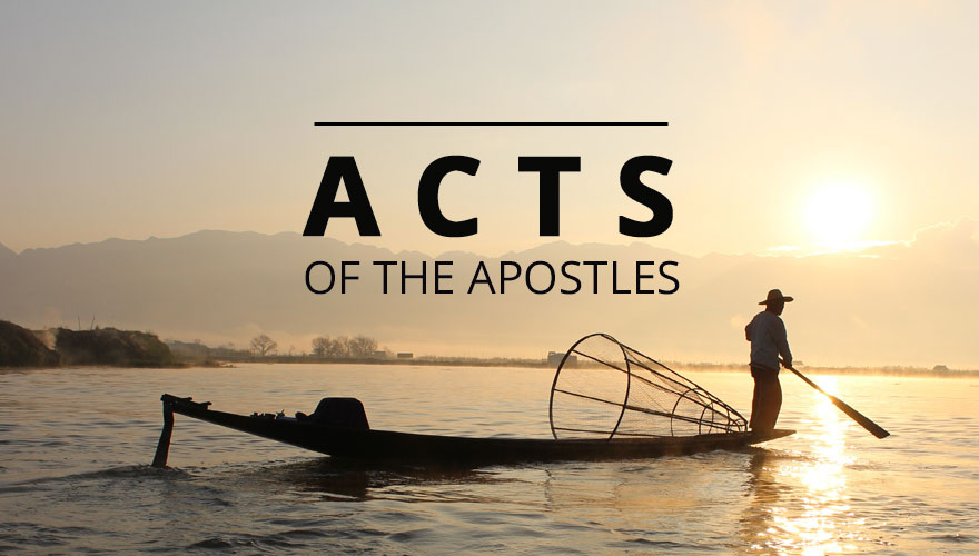 Sermon Series: The Acts of the Apostles