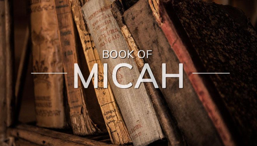 Sermon Series: The Book of Micah