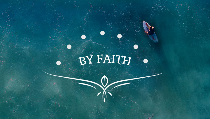 Sermon Series: By Faith