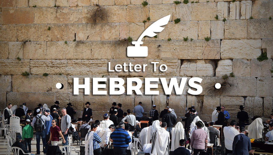 Sermon Series: Letter to the Hebrews