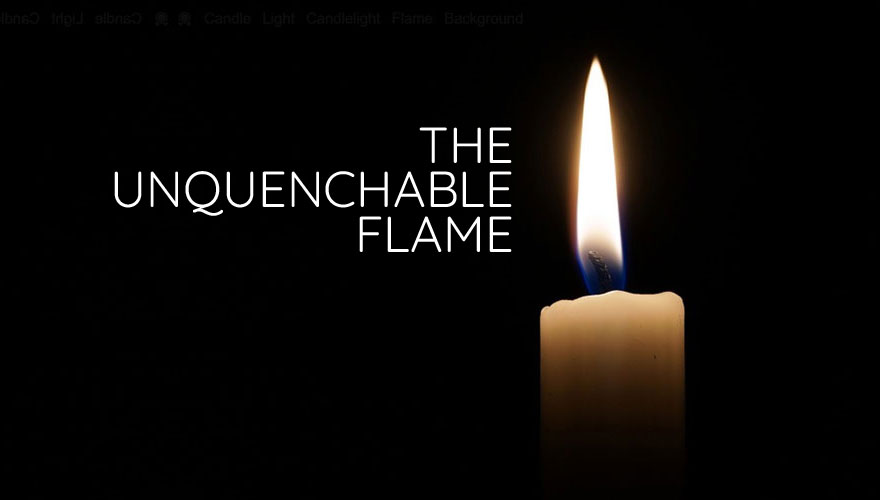 Sermon Series: The Unquenchable Flame
