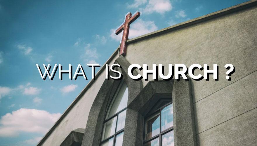 Sermon Series: What is Church?