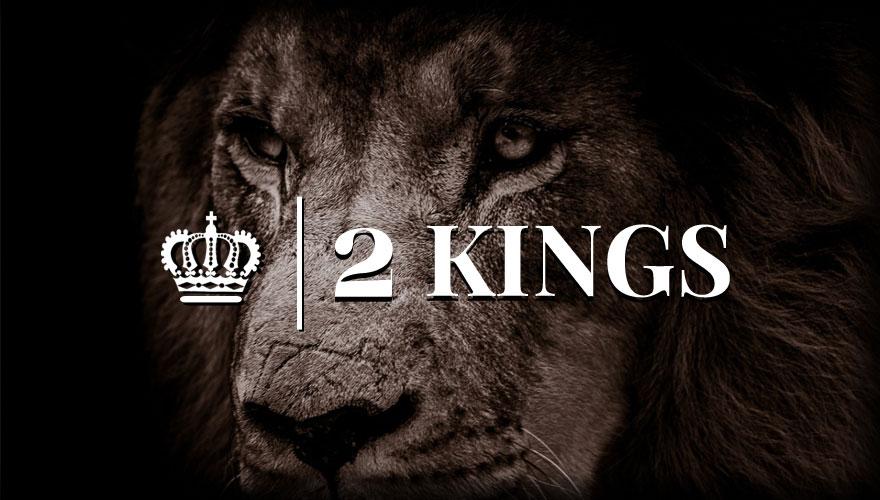 Sermon Series: 2 Kings