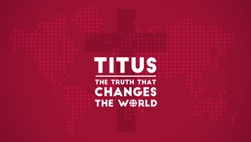 Titus: The Truth that Changes the World