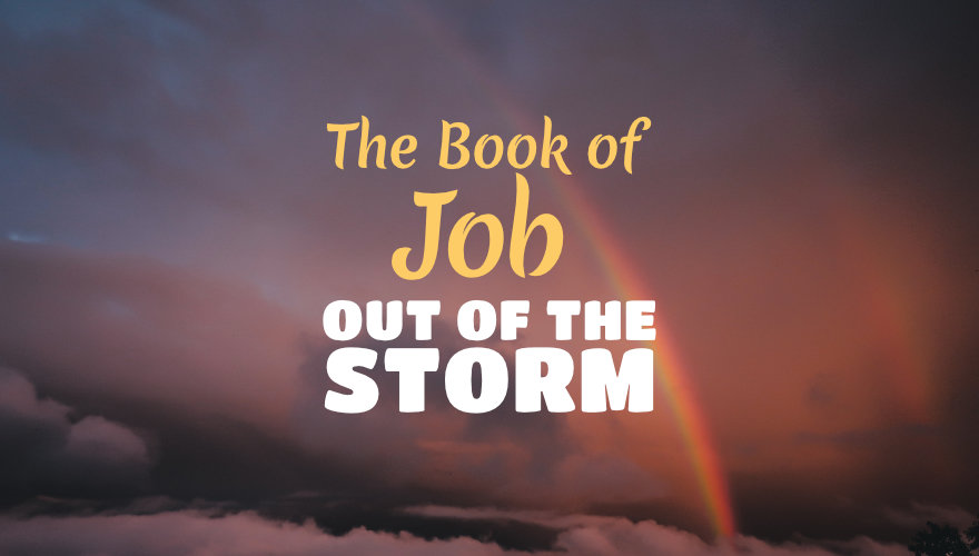 The Book of Job - Out of the Storm