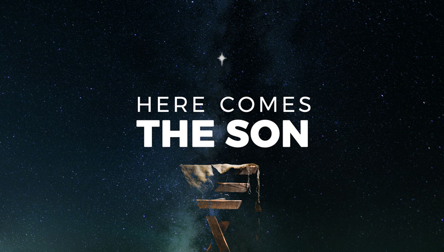 Here Comes The Son