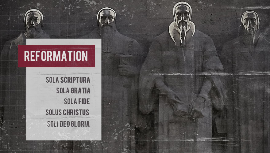 Sermon Series: The Reformation Solas